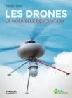 Couverture du livre Les drones : la nouvelle révolution