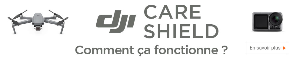 DJI Care et Shield
