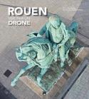 Rouen vue par Drone - Livre