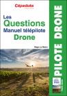 Les questions du manuel du télépilote de drone