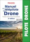 Manuel du télépilote de drone - 2ème édition