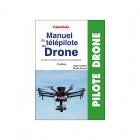 Manuel du télépilote de drone - 4ème édition