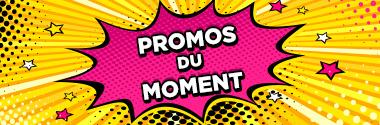 Promotions du moment