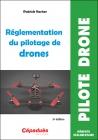 Réglementation du pilotage de drones (5ème édition)